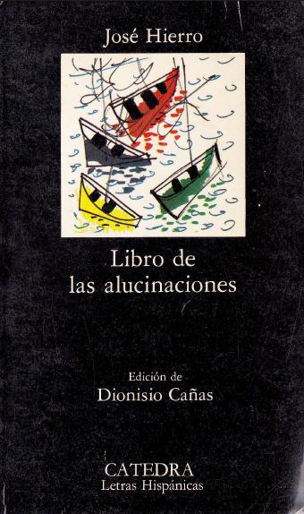 1986 Libro de las alucinaciones - José hierro