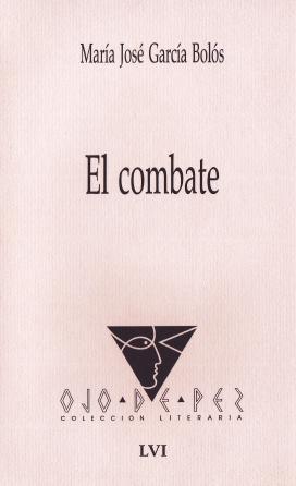 2001 El combate - María José García Bolós