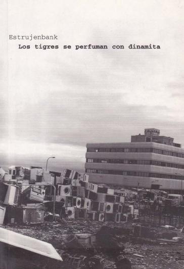 2003 Los tigres se perfuman con dinamita
